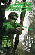 Green Arrow - Vol 07: Citizen's Arrest - TP