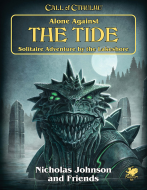Alone Against the Tide   Call of Cthulhu