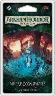 Where Doom Awaits Mythos Pack - Arkham Horror LCG Expansion