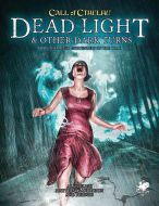 Dead Light & Other Dark Turns - Call Of Cthulhu 7th Ed