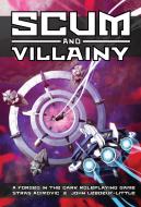 Scum and Villainy RPG - Blades In The Dark System