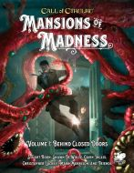Mansions of Madness Vol. 1: Behind Closed Doors | Call of Cthulhu