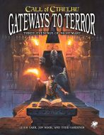 Gateways To Terror -  Three Portals Into Nightmare - Call Of Cthulhu 7th Edition