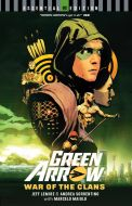 Green Arrow | War of the Clans | Essential Edition TP
