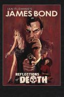 James Bond: Reflections of Death HC