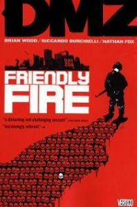 DMZ - Vol 04: Friendly Fire - TP (MR)
