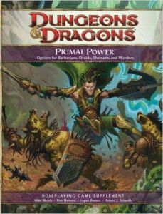 Primal Power - D&D 4th Edition Primal Power Dungeons & Dragons