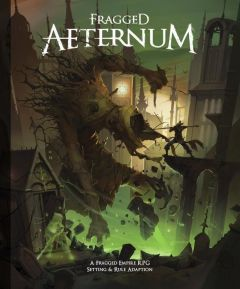 Fragged Aeternum - Fragged Empire Expansion