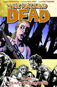 Walking Dead - Vol 11: Fear the Hunters - TP (MR)