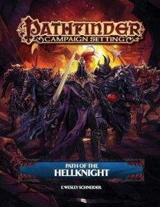 Path of the Hellknight - Pathfinder RPG Campaign Setting Roleplaying Game