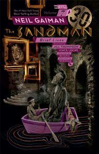 Sandman - Vol 07: Brief Lives 30th Anniversary Edition - TP (MR)