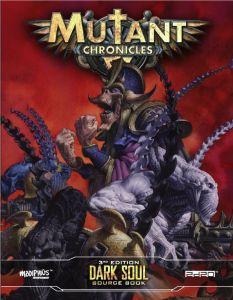 Dark Soul Source Book - Mutant Chronicles