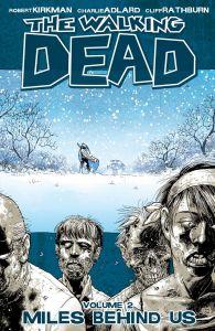 Walking Dead - Vol 02: Miles Behind Us - TP (MR)