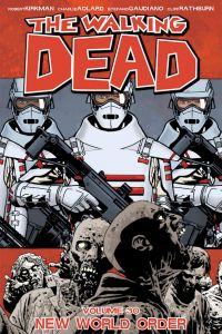 Walking Dead - Vol 30: New World Order - TP (MR)
