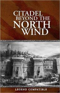 Citadel Beyond the North Wind - Legend rules system rpg book