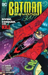 Batman Beyond - Vol 06: Divide, Conquer and Kill - TP