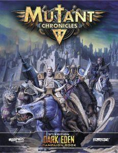 Dark Eden Campaign - Mutant Chronicles