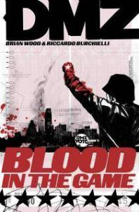 DMZ - Vol 06: Blood in the Game - TP (MR)