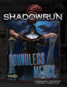 Boundless Mercy - Shadowrun 5th Ed. Missions Compilation