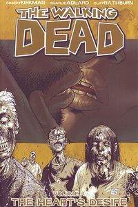 Walking Dead - Vol 04: Heart's Desire - TP (MR)