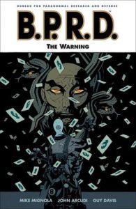 B.P.R.D. - Vol 10: The Warning - TP