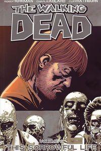 Walking Dead - Vol 06: This Sorrowful Life - TP (MR)