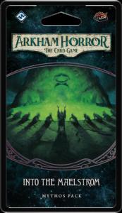 Into the Maelstrom | Mythos Pack | Arkham Horror LCG Expansion