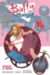 Buffy: The High School Years - Freaks and Geeks - TP