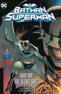 Batman/Superman - Vol 01: Who Are the Secret Six? - HC