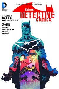 Batman: Detective Comics | Vol 08: Blood of Heroes TP