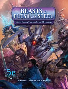 Beasts of Flesh and Steel | Arcana of the Ancients