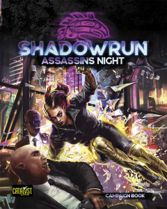 Assassin's Night Campaign   Shadowrun