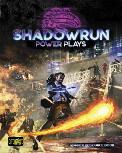 Power Plays   Shadowrun
