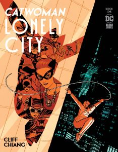 CATWOMAN LONELY CITY #1 (OF 4) COVER A CLIFF CHIANG