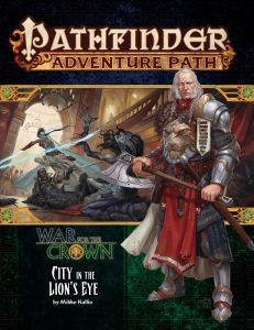 City in the Lion's Eye - War for the Crown 4 of 6 - Pathfinder Adventure Path