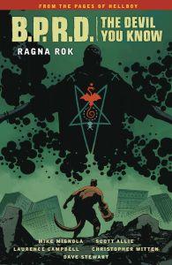 B.P.R.D.: The Devil You KNow - Vol 03: Ragna Rok - TP