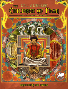 The Children Of Fear: A 1920s Campaign Across Asia   Call of Cthulhu