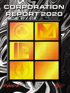 Cyberpunk 2020 RPG: Corporation Report 2020
