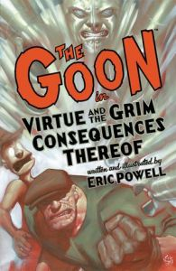 The Goon - Vol 04: Virtue and the Grim Consequences Thereof - TP