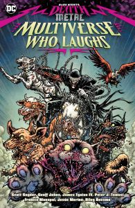 Dark Knights Death Metal The Multiverse Who Laughs TP