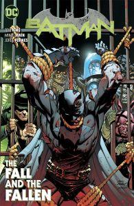 Batman - Vol 11: The Fall and the Fallen - TP