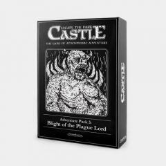 Adventure Pack 3: Blight of the Plague Lord   Escape the Dark Castle Expansion
