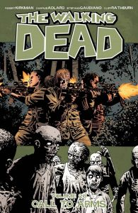 Walking Dead - Vol 26: A Call to Arms - TP (MR)