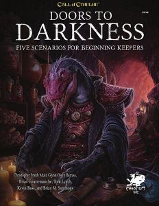 Doors to Darkness: Call of Cthulhu 7th Edition