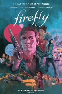 Firefly | New Sherriff in the Verse | Part One | HC