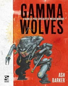 Gamma Wolves | A Game of Post-apocalyptic Mecha Warfare