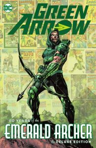 Green Arrow | 80 Years Of the Emerald Archer Deluxe Edition HC