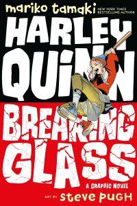 Harley Quinn: Breaking Glass DC Iink TP