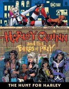 Harley Quinn & the Birds of Prey | Hunt For Harley Quinn HC