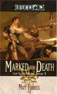 Marked For Death - Lost Mark Book 1 - Eberron D&D paperback Matt Forbeck